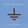 Van Der Graaf Generator - A Grounding In Numbers '2011