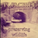Plumtree - Preserving Wildlife (EP) '1996