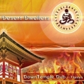 Desert Dwellers - Downtemple Dub - Flames '2006