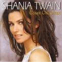 Shania Twain - Come On Over (1998 Reissue) '1997