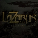 Lazarus A.D. - Black Rivers Flow '2011