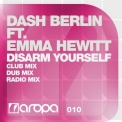 Dash Berlin - Disarm Yourself [CDS] (Netherlands, Aropa, AROPA010) '2011