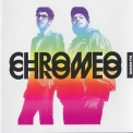 Chromeo - DJ Kicks '2009
