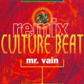 Culture Beat - Mr. Vain (Remix) (CD, Maxi-Single) (Germany, Dance Pool, DAN6591525) '1993