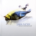 Sara Noxx - In(t)oxxication '2009