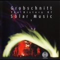 Grobschnitt - Die Grobschnitt Story 3 [the History Of Solar Music Vol.1] Cd1 '2001