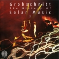 Grobschnitt - Die Grobschnitt Story 3 [the History Of Solar Music Vol.2] Cd1 '2002