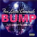 Fun Lovin' Criminals - Bump [CDS] '2001