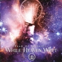 While Heaven Wept - Fear Of Infinity '2011