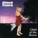 Black Tears - Child Of The Storm '1984