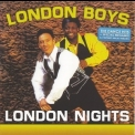 London Boys - London Nights (2007 Reissue) '1995
