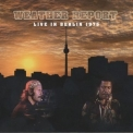 Weather Report - Live In Berlin 1975 '2011