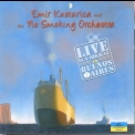 Emir Kusturica & The No Smoking Orchestra - Live Is A Miracle In Buenos Aires '2005