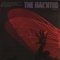 Haunted, The - Unseen '2011