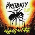 Prodigy, The - Worlds On Fire '2011