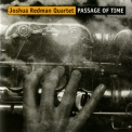 Joshua Redman - Passage Of Time '2001