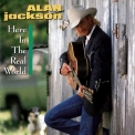 Alan Jackson - Here In The Real World '1989