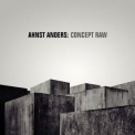 Ahnst Anders - Concept Raw '2010
