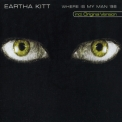 Eartha Kitt - Where Is My Man'98 [CDS] '1998