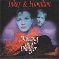 Inker & Hamilton - Dancing Into Danger '1987