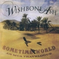 Wishbone Ash - Sometime World: An Mca Travelogue (СВ2) '2010