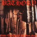 Bathory - Under the Sign of the Black Mark '1987
