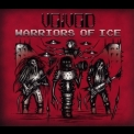 Voivod - Warriors of Ice '2011