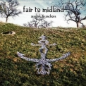 Fair To Midland - Arrows & Anchors '2011