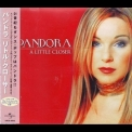 Pandora - A Little Closer (Japanese Edition) '2001
