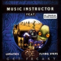 Music Instructor - Get Freaky [CDS] '1998