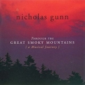 Nicholas Gunn - Through The Great Smoky Mountains '2002