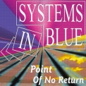 Systems In Blue - Point Of No Return [CDS] '2005