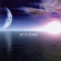 Systems In Blue - Out Of The Blue '2008