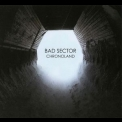 Bad Sector - Chronoland '2011