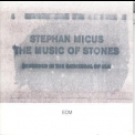 Stephan Micus - The Music Of Stones '1989