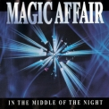 Magic Affair - In The Middle Of The Night [CDM] '1994