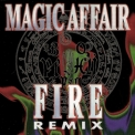 Magic Affair - Fire (Remix) [CDM] '1994