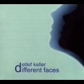 Detlef Keller - Different Faces '2002