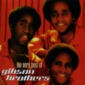 Gibson Brothers - The Very Best Of '2002