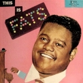 Fats Domino - This Is Fats Domino '1956