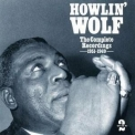 Howlin' Wolf - The Complete Recordings 1951-1969 (CD2) '1993