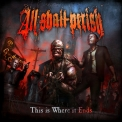 All Shall Perish - This Is Where It Ends (Deluxe Edition) '2011