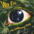 Wo Fat - The Gathering Dark '2006