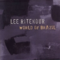 Lee Ritenour - World Of Brazil '2005