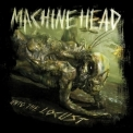 Machine Head - Unto The Locust '2011