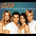 ATC - My Heart Beats Like A Drum Dam Dam Dam [CDM] '2000