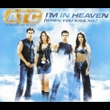ATC - I'm In Heaven (When You Kiss Me) [CDS] '2001