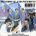 Heaven 17 - Penthouse And Pavement (Remastered 2006) '1981