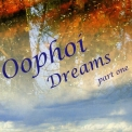 Oophoi - Dreams. Part 1 '2006
