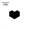 Digitalism - I Love You Dude '2011